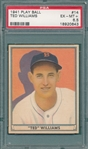 1941 Play Ball #14 Ted Williams PSA 6.5