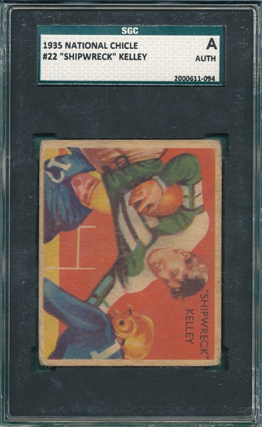 1935 National Chicle FB #22 Shipwreck Kelley SGC Authentic