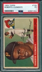 1955 Topps #164 Roberto Clemente PSA 1 *Rookie*